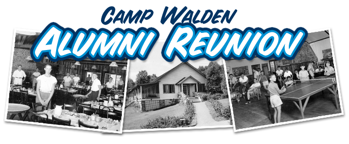 Welcome Alumni of Camp Walden Summer Overnight Camp